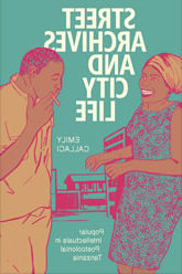 Street Archives and City Life Book Cover