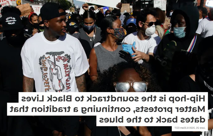 "Image from protest on June 25, 2020. Image text says ""Hip-hop is the soundtrack to Black Lives Matter protests, continuing a tradition that dates back to the blues."